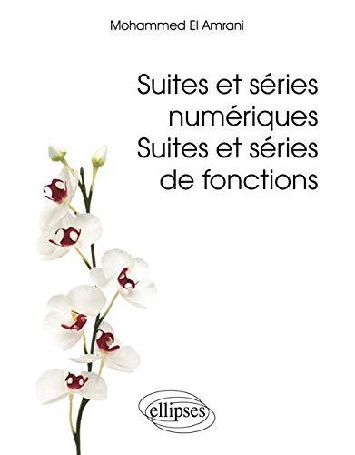9782729870393: Suites et séries numériques (French Edition)