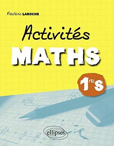 Activités maths classe de première S: Frédéric Laroche