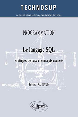 9782729870805: Programmation - Le langage SQL (French Edition)