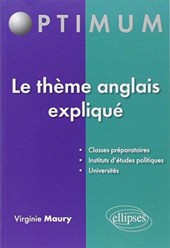 9782729870935: Le Thème Anglais Expliqué