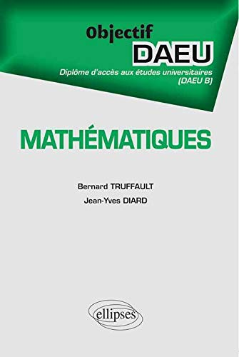 9782729870966: Mathématiques Objectif DAEU B
