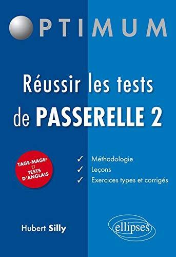 9782729871024: Réussir les Tests Passerelle 2 Tage Mage et Tests d'Anglais
