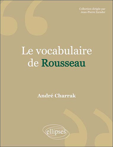 9782729871031: Le vocabulaire de Rousseau