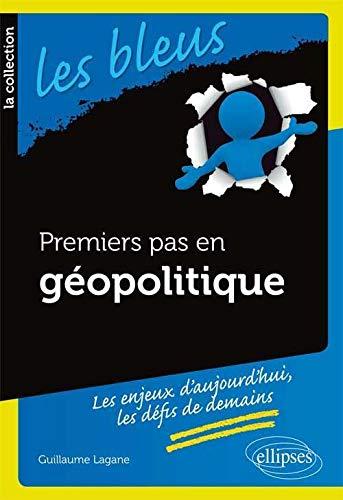 9782729871208: Premiers Pas en Géopolitique