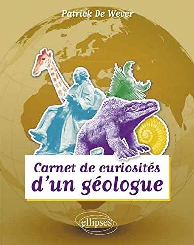 9782729871420: Carnets de curiosités d'un géologue (French Edition)