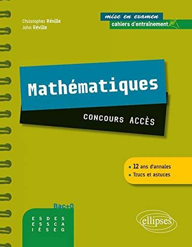 9782729871734: maths concours acces cahier d'entrainement 12 ans d'annales