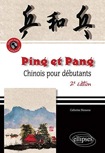 Ping-Pang Chinois pour Débutants: Catherine Meuwese