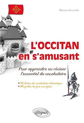 9782729871826: L'occitan en s'amusant : Pour apprendre ou réviser l'essentiel du vocabulaire