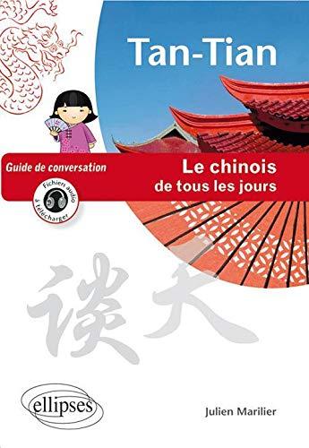 9782729871833: tan-tian le chinois de tous les jours guide de conversation (avec fichiers audio)