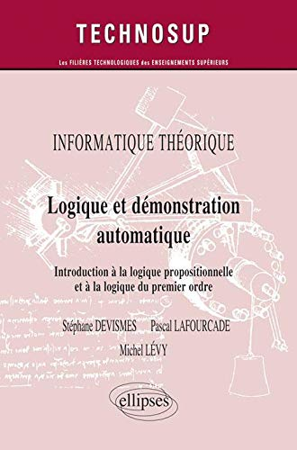 9782729872298: informatique theorique logique & demonstration automatique introduction a la logique niveau a