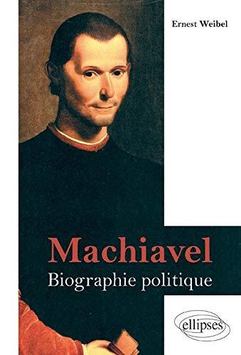 9782729872335: machiavel biographie politique