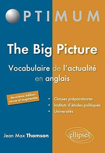 9782729873776: the big picture vocabulaire de l'actualite en anglais 2eme edition