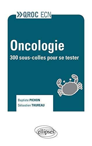 9782729873899: Oncologie. 300 Sous-Colles Pour se Tester