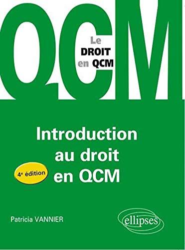introduction au droit en qcm 4eme edition: Vannier, Patricia
