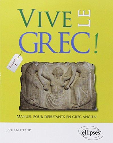 9782729874537: vive le grec! manuel pour debutants