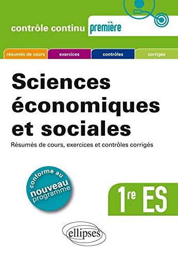 sciences economiques sociales premiere es nouveau programme (272987464X) by [???]