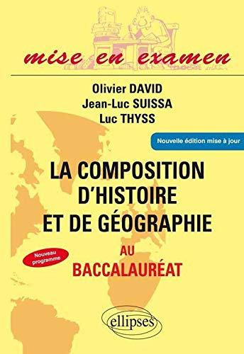 9782729874667: la composition d'histoire & de geographie au baccalaureat terminales es & l nouvelle edition