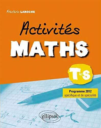 9782729875046: activites maths classe de terminale s programme specifique & de specialite 2012