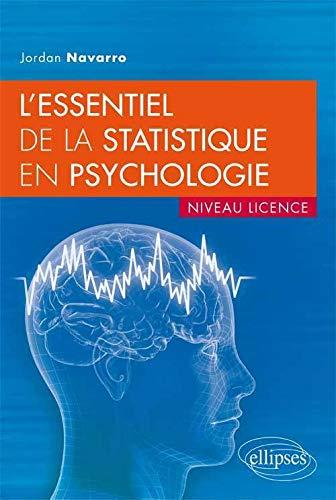 9782729875244: l'essentiel de la statistique en psychologie