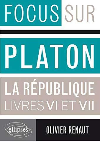 9782729875435: Platon La République Livres VI & VII