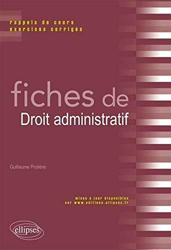 9782729875473: Fiches de droit administratif : Rappels de cours & exercices corrig�s