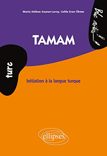 9782729875879: Tamam Initiation à la Langue Turque