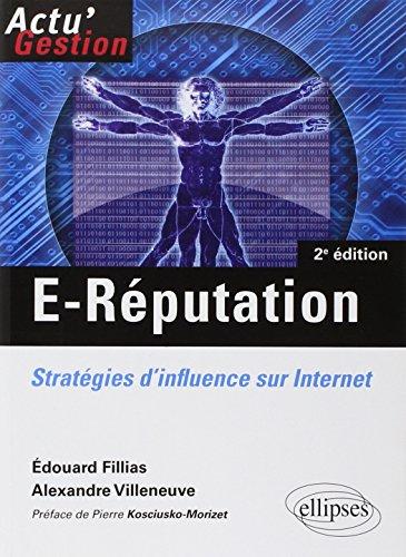 9782729875961: E-R�putation: Strat�gies d'influence sur Internet