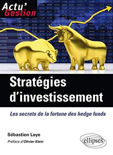 9782729875978: Strat�gies d'Investissement : Les secrets de la fortune des hedge funds