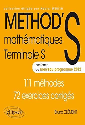 9782729876234: Mathématiques Method'S Terminale S Enseignement Obligatoire & de Specialité Programme 2012