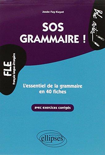 9782729877071: SOS grammaire : L'essentiel de la grammaire en 40 fiches Niveau 2 (Bloc notes)