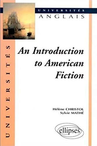 9782729879129: An Introduction To American Fiction