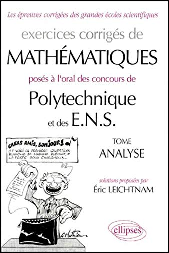 9782729879815: Oral Mathématiques Polytechnique et ENS, Analyse : Exercices corrigés