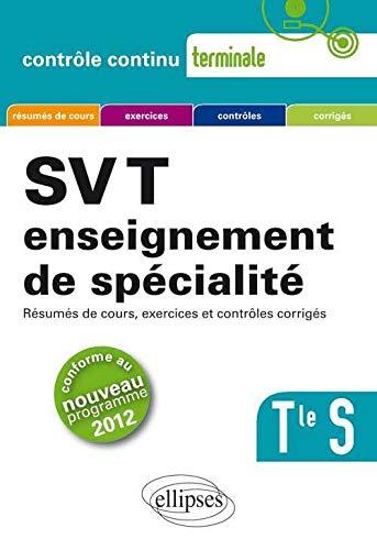 9782729880125: SVT Enseignement de Spécialité Terminale S Conforme au Programme 2012