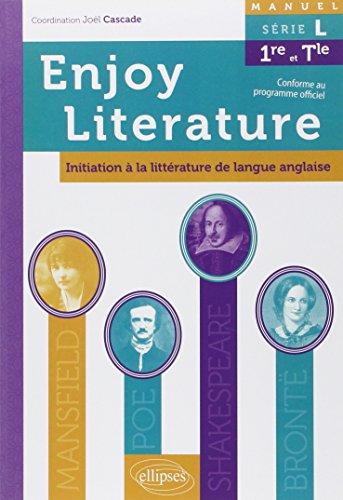 9782729880279: Anglais Enjoy Literature Manuel de littérature de Langue Anglaise (L.E.L.E.) Serie L Première-Terminale