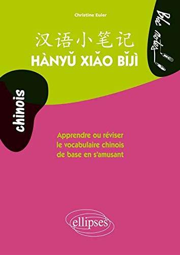 9782729880286: Hanyu Xiao Biji Apprendre Ou Réviser le Vocabulaire Chinois de Base en s'Amusant Niveau 1