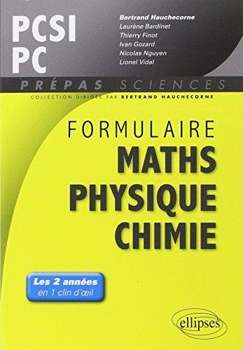 9782729880422: Formulaire Mathematiques Physique Chimie Sii Pcsi/PC