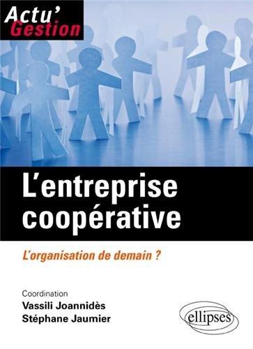9782729880514: L'entreprise coopérative : L'organisation de demain ?