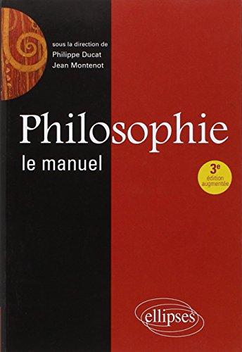 9782729880569: Philosophie le Manuel Troisième Edtiob Revue & Augmentee