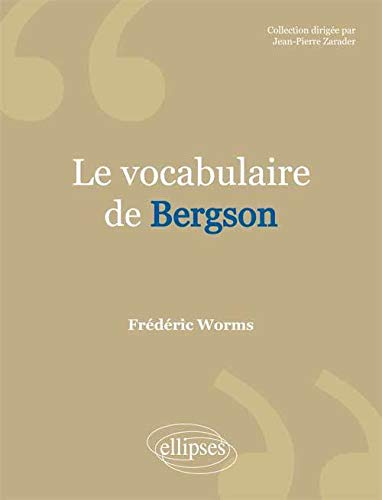 9782729880576: Le Vocabulaire de Bergson