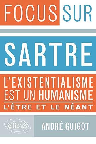 9782729880897: Sartre l'Existentialisme est un Humanisme l'�tre et le N�ant