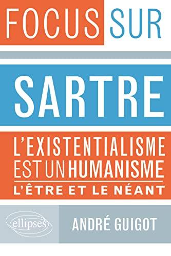 9782729880897: Sartre l'Existentialisme est un Humanisme l'Être et le Néant
