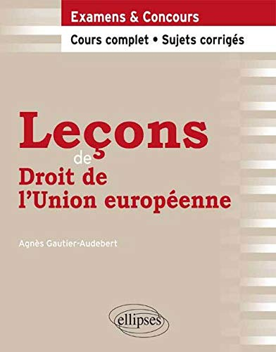 9782729880941: Lecons de Droit de l'Union Europenne