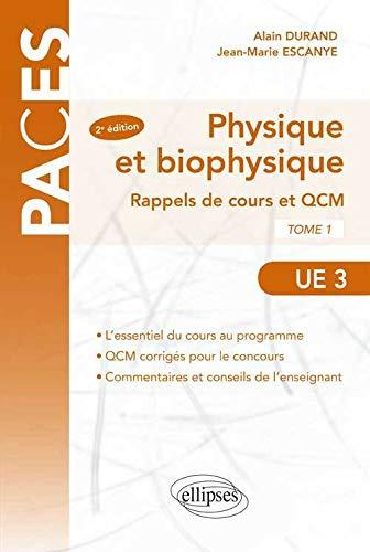 9782729881368: Physique et Biophysique Rappels de Cours et QCM UE3 Tome 1