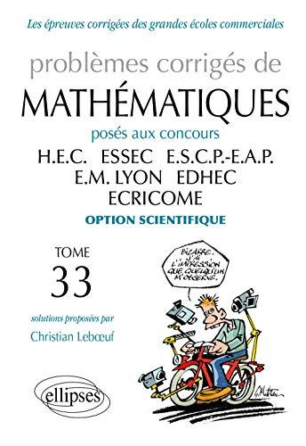 9782729881894: Problèmes Corrigés de Mathématiques HEC Tome 33 2012-2013 Option Scientifique
