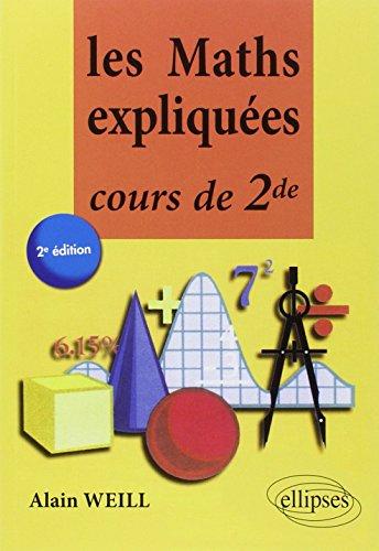 9782729882051: Les Maths Expliquées Cours de Seconde