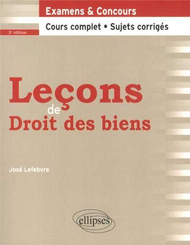 Leçons de Droits des Biens Cours Compet: José Lefebvre