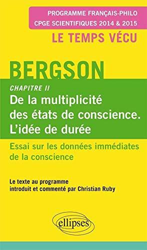 Essai sur les données immédiates de la: Henri Bergson