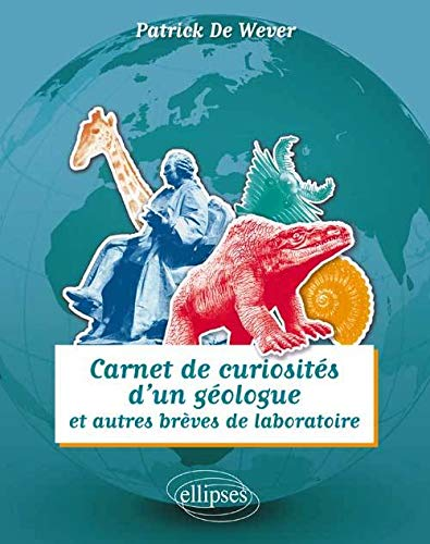9782729882471: Carnet de Curiosités d'un Géologue et Autres Brèves de Laboratoire