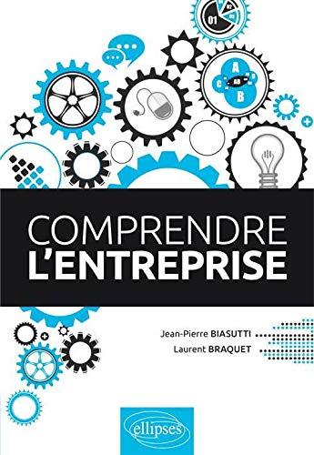 Comprendre l'Entreprise: Jean-Pierre Biasutti, Laurent