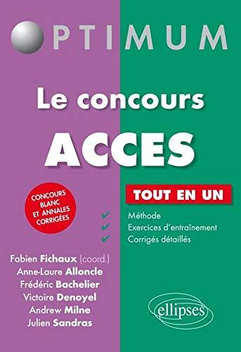 Le Concours ACCES Tout en Un Concours: Frédéric Bachelier; Andrew